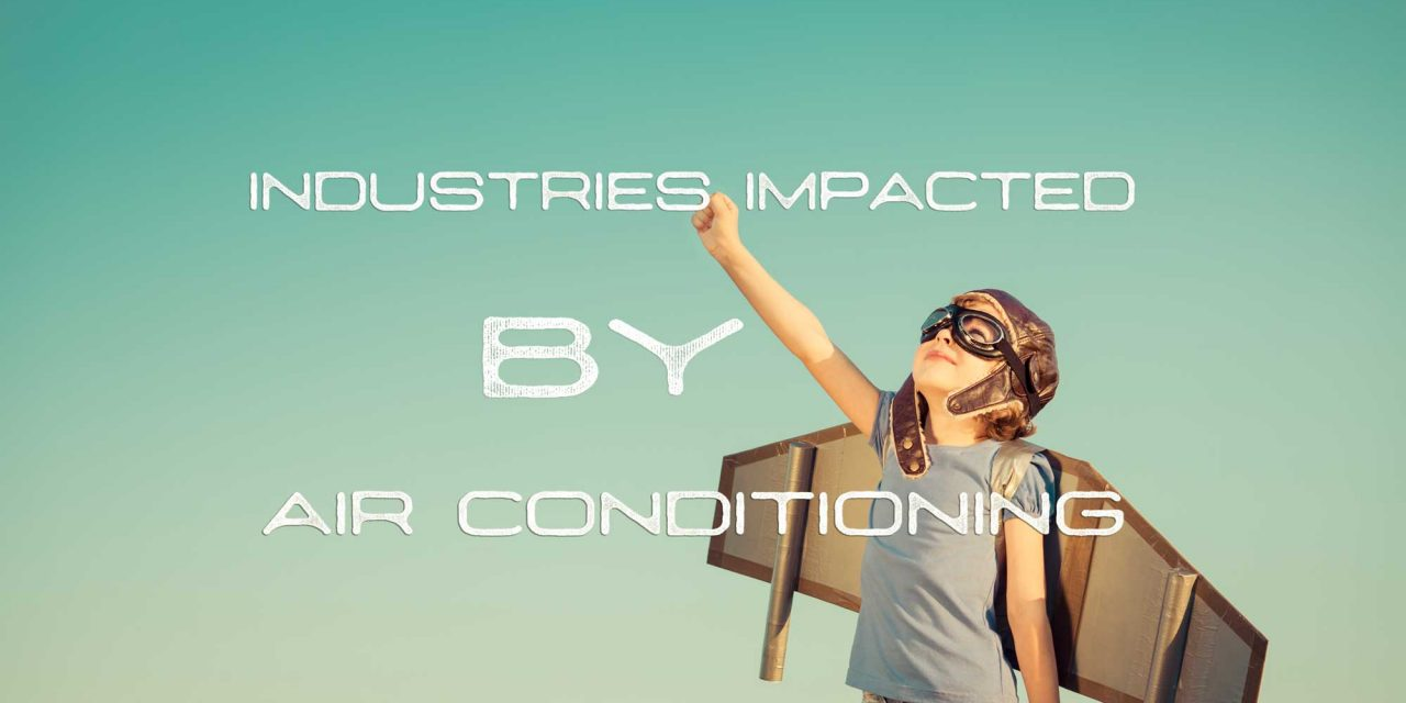 Industries Impacted by Air Conditioning